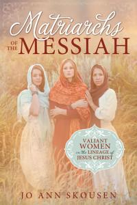 Matriarchs-of-the-Messiah_9781462117833_web