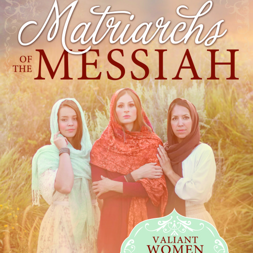 cropped-Matriarchs-of-the-Messiah_Book_Cover_FULL-4.jpg